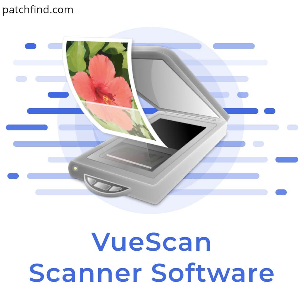 VueScan Pro 9.7.28 Crack With Latest Version Free Download